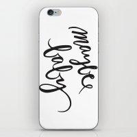 Maybe Baby Black and White Print iPhone & iPod Skin