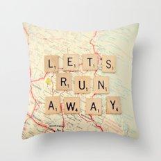let's run away Throw Pillow