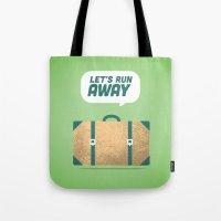 Runaway. Tote Bag