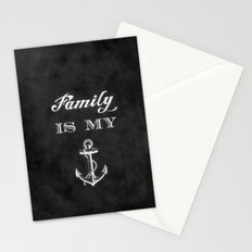 Family is my anchor. Stationery Cards