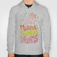WE ARE THE MUSIC MAKERS Hoody