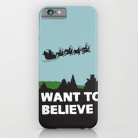 I Want To Believe (in Sa… iPhone 6 Slim Case