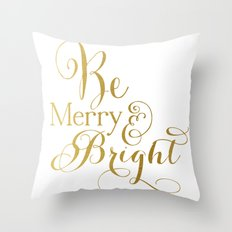 Be Merry & Bright Throw Pillow