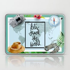 Lets Travel The World Quote  Laptop & iPad Skin