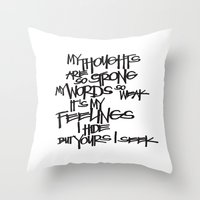 My Thoughts Are Strong Throw Pillow