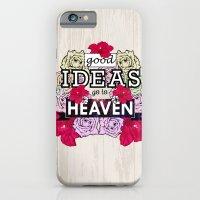 Good Ideas Go To Heaven iPhone 6 Slim Case