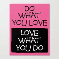 Do what you love-Pink Canvas Print