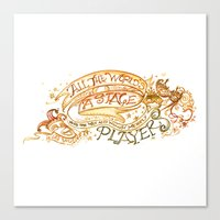 All The World's A Stage … Canvas Print