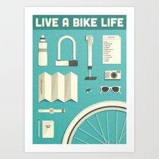 Live a Bike Life Art Print