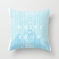 as white as snow Throw Pillow