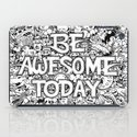 Be Awesome Today! iPad Case