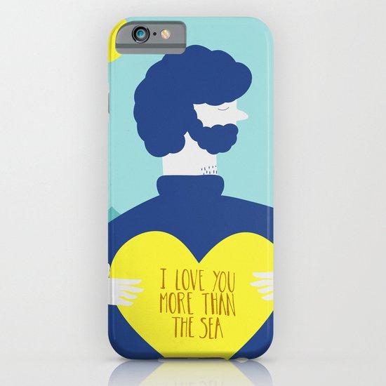 I Love You More Than The Sea iPhone & iPod Case