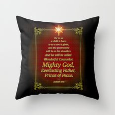 For to us a child is born . . . Throw Pillow