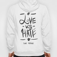 Love VS Hate - Las Vegas - Hoody