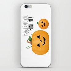 I Shall Call You... Mini Me! iPhone & iPod Skin