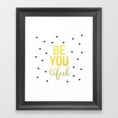 Black Gold Be You Tiful Brushtroke Watercolor Ink Typography Calligraphy Classic Quote Inspiration Framed Art Print