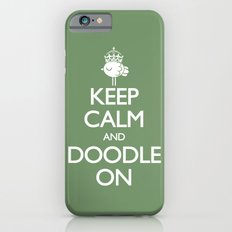 Keep Calm & Doodle On (Green) Slim Case iPhone 6s