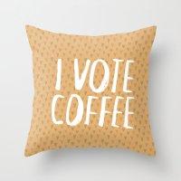 I Vote Coffee Throw Pillow