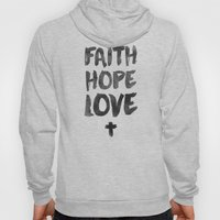 Faith Hope Love Hoody