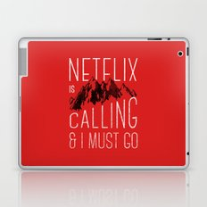 Netflix is calling Laptop & iPad Skin