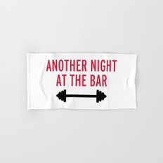 Another Night At The Bar Gym Quote Hand & Bath Towel