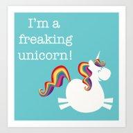 Freaking Unicorn Art Print