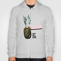 Take My Pineapple! Hoody