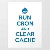 Run Cron and Clear Cache Art Print
