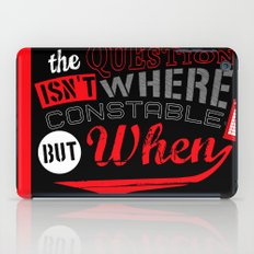 The Question isn't Where, but When! iPad Case