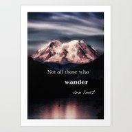 Mountain Not All Those W… Art Print