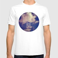 Dream Big Mens Fitted Tee White SMALL