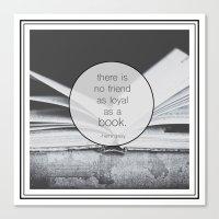 Books: No Friend As Loyal Canvas Print