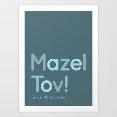 Mazel Tov! Art Print
