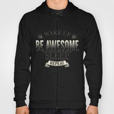 Be Awesome. Repeat. (Yellow) Hoody