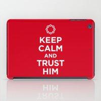 Keep Calm & Trust Him iPad Case