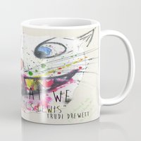 We Are What We Believe We Are Mug
