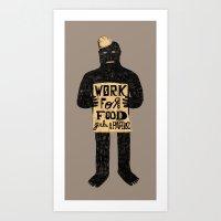 Work For (B) Art Print