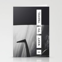 I want to travel   Stationery Cards