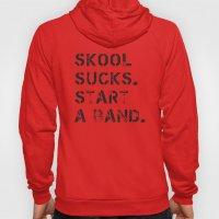 Skool sucks Hoody