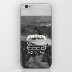 Be Strong And Courageous… iPhone & iPod Skin