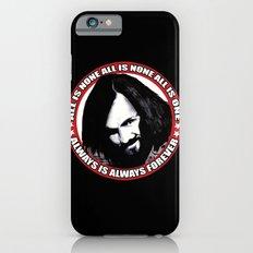 Always Is Always Forever iPhone 6s Slim Case