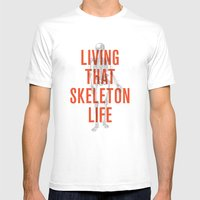 Living That Skeleton Lif… Mens Fitted Tee White SMALL