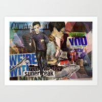 We re with you [Always] Art Print