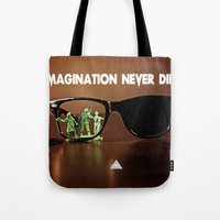 Imagination Never Dies Tote Bag