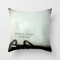 Forever and Always TTV Throw Pillow