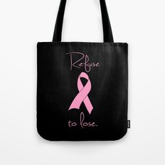 Refuse to Lose Breast Cancer Pink Ribbon Tote Bag