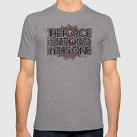 The Force is strong in this one Mens Fitted Tee Athletic Grey SMALL