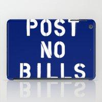 POST NO BILLS iPad Case