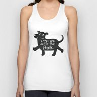 Dogs Are Better Than Peo… Unisex Tank Top