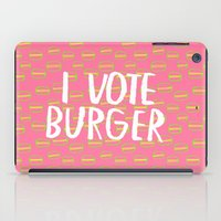 I Vote Burger iPad Case